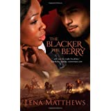 The Blacker the Berry ~ Lena Matthews
