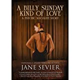 A Billy Sunday Kind of Love (Psychic Socialite Series)