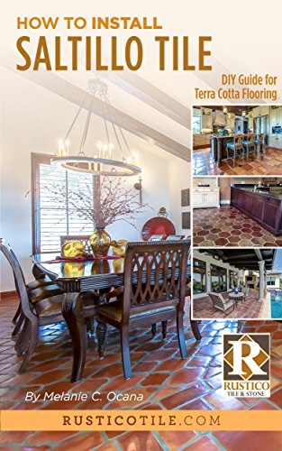 how-to-install-saltillo-tile-diy-guide-to-terra-cotta-flooring-english-edition