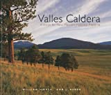 Valles Caldera: A Vision for New Mexico's National Preserve (0890135622) by Debuys, William