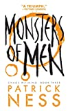 Patrick Ness Monsters of Men (Reissue with Bonus Short Story): Chaos Walking: Book Three