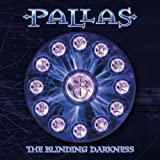 Blinding Darkness (2CDs) By Pallas (2003-09-01)