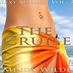 The Cruise: Sexy Summer, Vol. 3 | Mindy Wilde