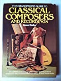 img - for The Gramophone guide to classical composers and recordings (A Salamander book) book / textbook / text book