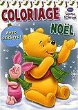 echange, troc Disney, Delphine Lacharron - Coloriage Noël Winnie l'Ourson : Avec stickers !