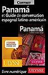 Panama et Guide de conversation espag...