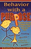 img - for Behavior with a Purpose book / textbook / text book