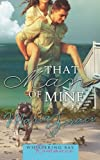 That Man of Mine (Whispering Bay Romance Book 3) (Volume 3)