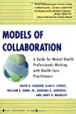 img - for Models Of Collaboration (Basic Behavioral Science) book / textbook / text book