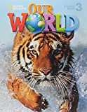 Our World 3: Student Book with CDROM
