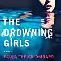 The Drowning Girls Audiobook by Paula Treick DeBoard Narrated by David Atlas, Amy McFadden