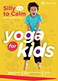 Yoga Kids 3 - Silly-to-Calm (3