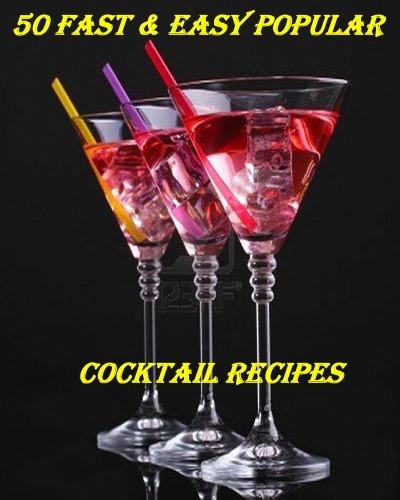 Jennifer James - 50 Shades Of Cocktails - Get 50 Most Popular Cocktail Recipes (English Edition)