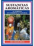SUSTANCIAS AROMATICAS