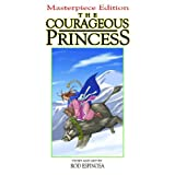 The Courageous Princess ~ Rod Espinosa