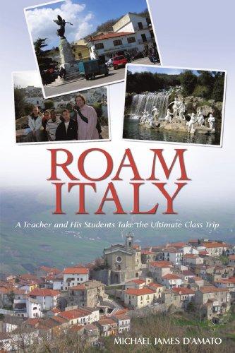 Roam Italien: Lehrer und seine Schüler nehmen die ultimative Klassenfahrt