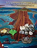 img - for Mesozoic Fossils II: The Cretaceous Period book / textbook / text book