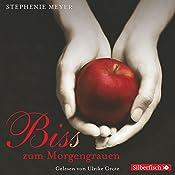 Bis(s) zum Morgengrauen (Twilight-Saga 1) | Stephenie Meyer