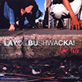Low Lifeby Layo & Bushwacka