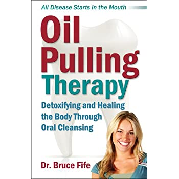 Set A Shopping Price Drop Alert For Oil Pulling Therapy: Detoxifying and Healing the Body Through Oral Cleansing