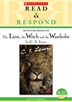 The Lion, the Witch and the Wardrobe (Read & Respond)