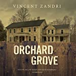 Orchard Grove | Vincent Zandri
