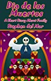img - for Day of the Dead (Dia de los Muertos) book / textbook / text book