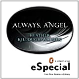 Always, Angel: An eSpecial from New Amerian Library