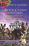 img - for Capitol K-9 Unit Christmas: Protecting Virginia\Guarding Abigail book / textbook / text book