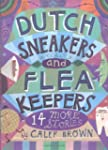 Dutch Sneakers and Fleakeepers: 14 Mo...