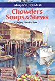 img - for Chowders, Soups, and Stews book / textbook / text book