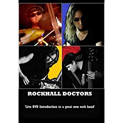 RockHall Doctors 'Live' Introduction DVD
