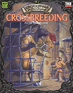 Encyclopaedia Arcane: Crossbreeding - Flesh And Blood by Alejandro Melchor and Larry Elmore