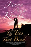 Jayne Ann Krentz The Ties That Bind: a Californian Romance