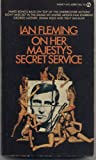 On Her Majestys Secret Service. A James Bond Thriller