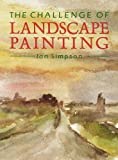 Ian Simpson The Challenge of Landscape Painting