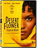 Desert Flower / Fleur du désert  (Bilingual)