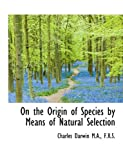 Image of On the Origin of Species by Means of Natural Selection