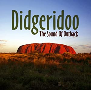 Didgeridoo: The Sound of Outback