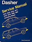 Volkswagen Dasher Service Manual: 1974-1981: Including Diesel (Volkswagen Service Manuals)