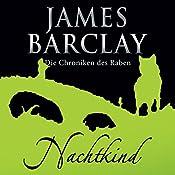 Nachtkind (Die Chroniken des Raben 5) | James Barclay