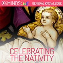 Celebrating the Nativity: General Knowledge (       UNABRIDGED) by iMinds Narrated by Jude Beaumont