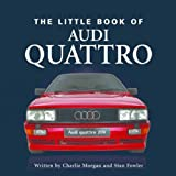 Stan Fowler Little Book of the Audi Quattro