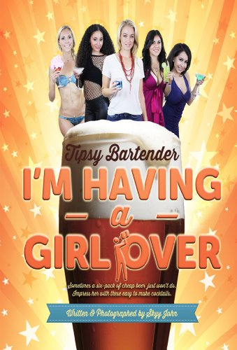 tipsy-bartender-im-having-a-girl-over-english-edition