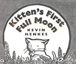 Kitten&#39;s First Full Moon