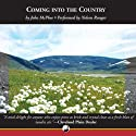 Coming into the Country (       UNABRIDGED) by John McPhee Narrated by Nelson Runger