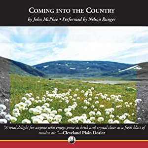 Coming into the Country Audiobook