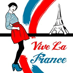 Amazon.com: Vive La France: Various artists: MP3 Downloads