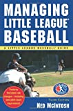 img - for Managing Little League (Little League Baseball Guides) book / textbook / text book