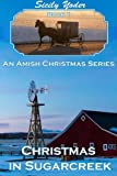 Christmas in Sugarcreek: An Amish Christmas Book: Book One (Christian Fiction)